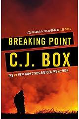 Breaking Point (Joe Pickett series Book 13) Kindle Edition