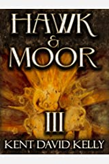 HAWK & MOOR - The Unofficial History of Dungeons & Dragons: Book 3 - Lands and Worlds Afar Kindle Edition