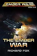 The Ember War (The Ember War Saga Book 1) Kindle Edition