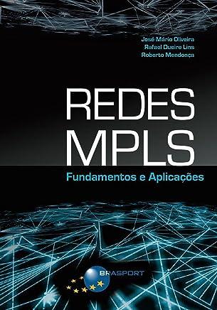 Redes MPLS: Fundamentos e Aplicações