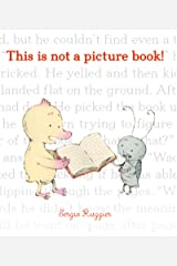 This Is Not a Picture Book! Kindle Edition