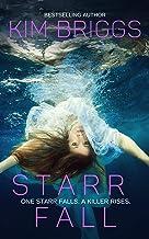 Starr Fall: The Starr Fall Series Book 1