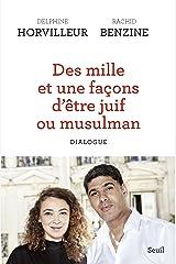 Des mille et une façons d'être juif ou musulman - Dialogue (Sciences humaines (H.C.)) Format Kindle