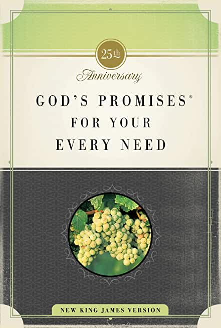 God's Promises for Your Every Need, NKJV (English Edition)