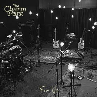 [Album] THE CHARM PARK – For Us (Studio Live) [MP3 320 / WEB]