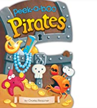 Peek-a-Boo Pirates (Charles Reasoner Peek-a-Boo Books)