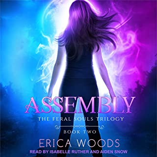 Assembly: The Feral Souls Trilogy, Book 2
