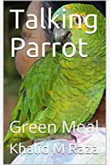 Talking Parrot: Green Meal Kindle Edition