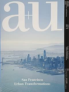 a+u(エー・アンド・ユー)2018年4月号/サンフランシスコ-都市の変容