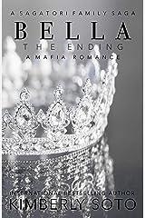 Bella: The Ending: A Sagatori Family Saga Kindle Edition