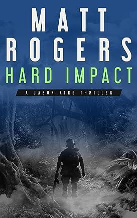 Hard Impact: A Jason King Operation (Jason King Series Book 0) (English Edition)