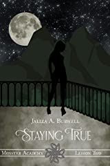 Lesson Two: Staying True (Monster Academy Book 2) Kindle Edition
