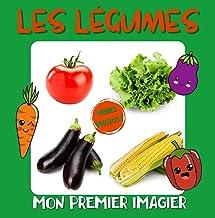 Mon premier imagier Les légumes: Imagier photo des tout petits, apprendre les légumes avec des photos, pour les enfants de...