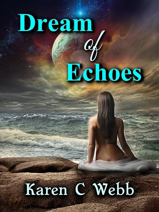 風休み長老Dream of Echoes (English Edition)