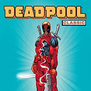 Deadpool Classic (Collections) (25 Book Series)