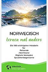 Norwegisch lernen mal anders - Die 100 wichtigsten Vokabeln: Für Reisende, Abenteurer, Digitale Nomaden, Sprachenbegeisterte (Mit 100 Vokabeln um die Welt) Kindle Ausgabe