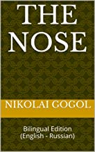 The Nose: Bilingual Edition (English - Russian) (Stories by Nikolai Gogol Book 1)