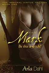The Mark (Immoral Virtue) Kindle Edition