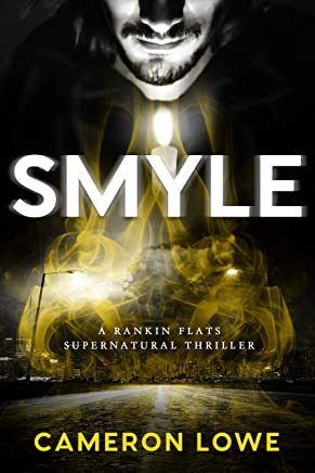 Smyle (Rankin Flats Supernatural Thrillers Book 6)