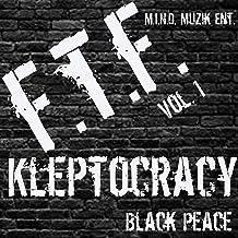 F.T.F.: Kleptocracy, Vol. 1 [Explicit]