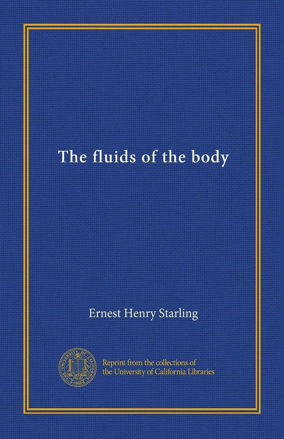 嫉妬リビジョンコミュニケーションThe fluids of the body