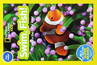 Swim, Fish! (4 Paperbacks/1 CD): Explore the Coral Reef (National Geographic Readers: Pre-Reader) (National Geographic Kids)