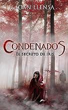 Condenados: El Secreto de Iris
