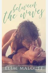 Between The Waves (Love Overseas Book 1) Kindle Edition