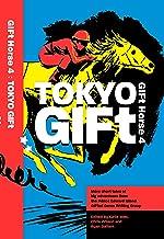 GIFt Horse 4: Tokyo GIFt