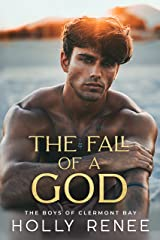 The Fall of a God : An Enemies to Lovers High School Romance (The Boys of Clermont Bay Book 2) Kindle Edition