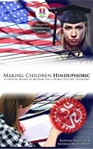 Making Children Hinduphobic: A Critical Review of McGraw Hill's World History textbooks