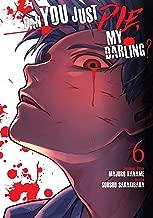 Can You Just Die, My Darling? Vol. 6