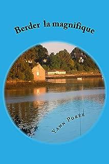 Berder la magnifique (French Edition)