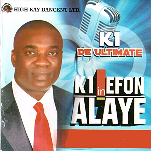K1 in Efon Alaye [Clean] by K1 De Ultimate on Amazon Music - Amazon com