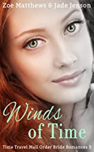 Winds of Time (Time Travel/Mail-Order Bride Romance, Book 3): A Sweet Time Travel and Western Romance (Time Travel/Mail-Order Brides Romance Series)