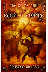 The Eternal Empire: The 13th Paladin (Volume VII) Kindle Edition