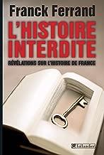 L'histoire interdite: Révélation sur l'histoire de France (APPROCHES) (French Edition)