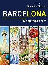 Barcelona a photographic tour (Photographic tours)