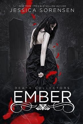 Ember (Death Collectors Book 1)