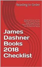 James Dashner Books 2018 Checklist: Reading Order of 13th Reality, Jimmy Fincher Saga, Maze Runner, Morality Doctrine and All James Dashner Books