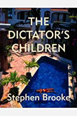 The Dictator's Children Kindle Edition