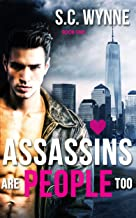 Assassins Are People Too: Gay Romance (Assassins in Love Series Book 1)
