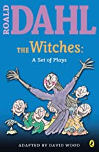 The Witches: a Set of Plays (Roald Dahl's Classroom Plays)