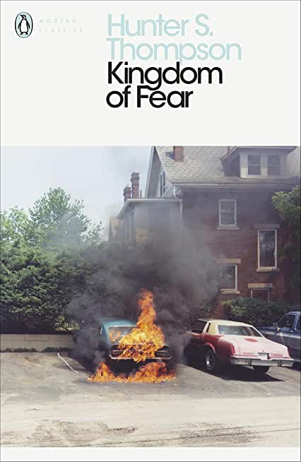 Kingdom of Fear: Loathsome Secrets of a Star-crossed Child in the Final Days of the American Century (English Edition)