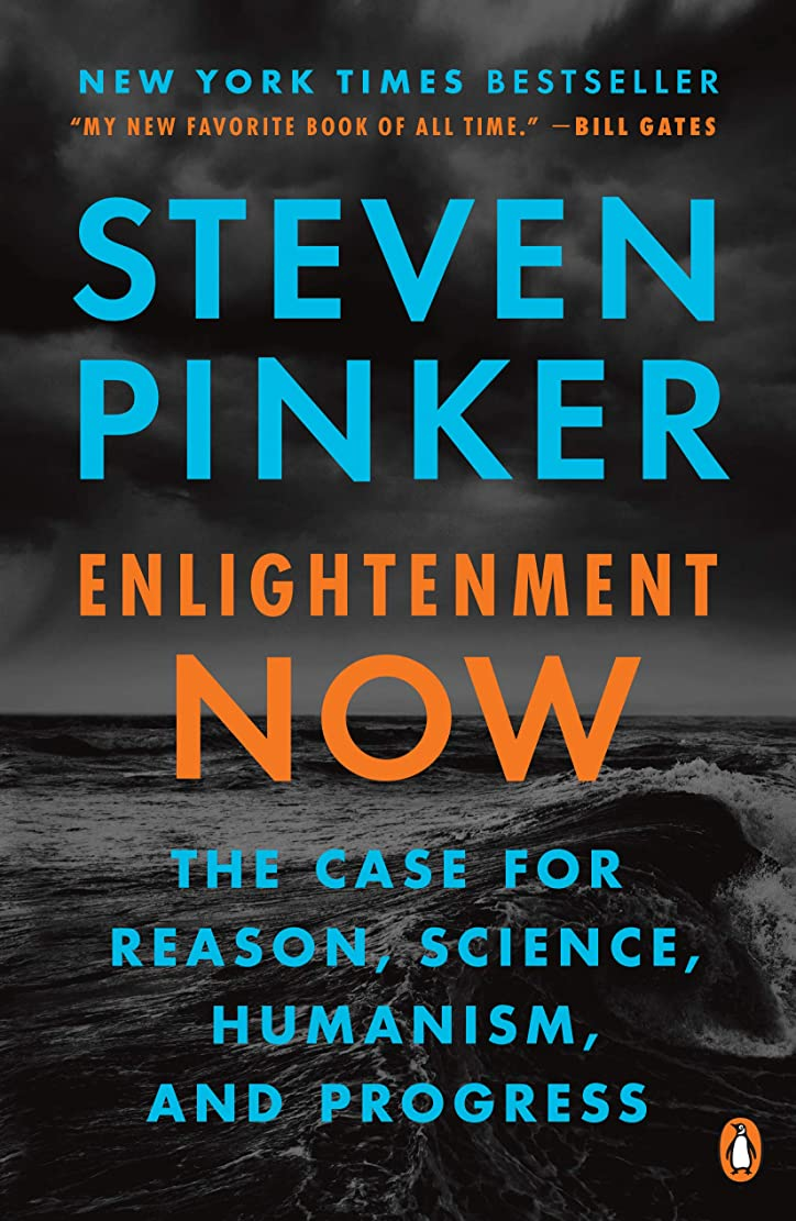 グレートバリアリーフ瀬戸際策定するEnlightenment Now: The Case for Reason, Science, Humanism, and Progress (English Edition)