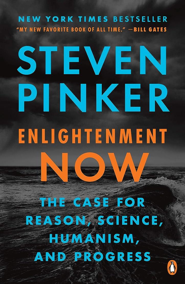 グレートバリアリーフ瀬戸際策定するEnlightenment Now: The Case for Reason, Science, Humanism, and Progress (English Edition)