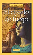 El circulo de fuego/ The Circle of Fire (Spanish Edition)