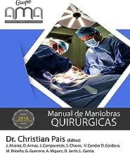 Manual de Maniobras  QUIRÚRGICAS (Spanish Edition)