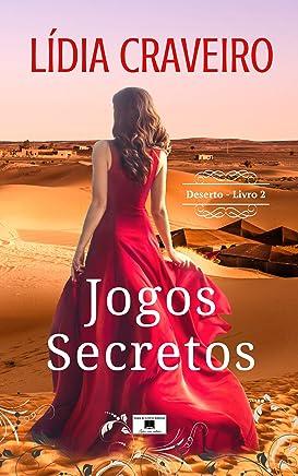 Jogos Secretos (Deserto Livro 2)