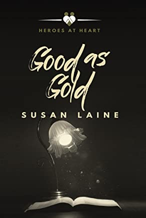 Good as Gold (Heroes at Heart Book 4)